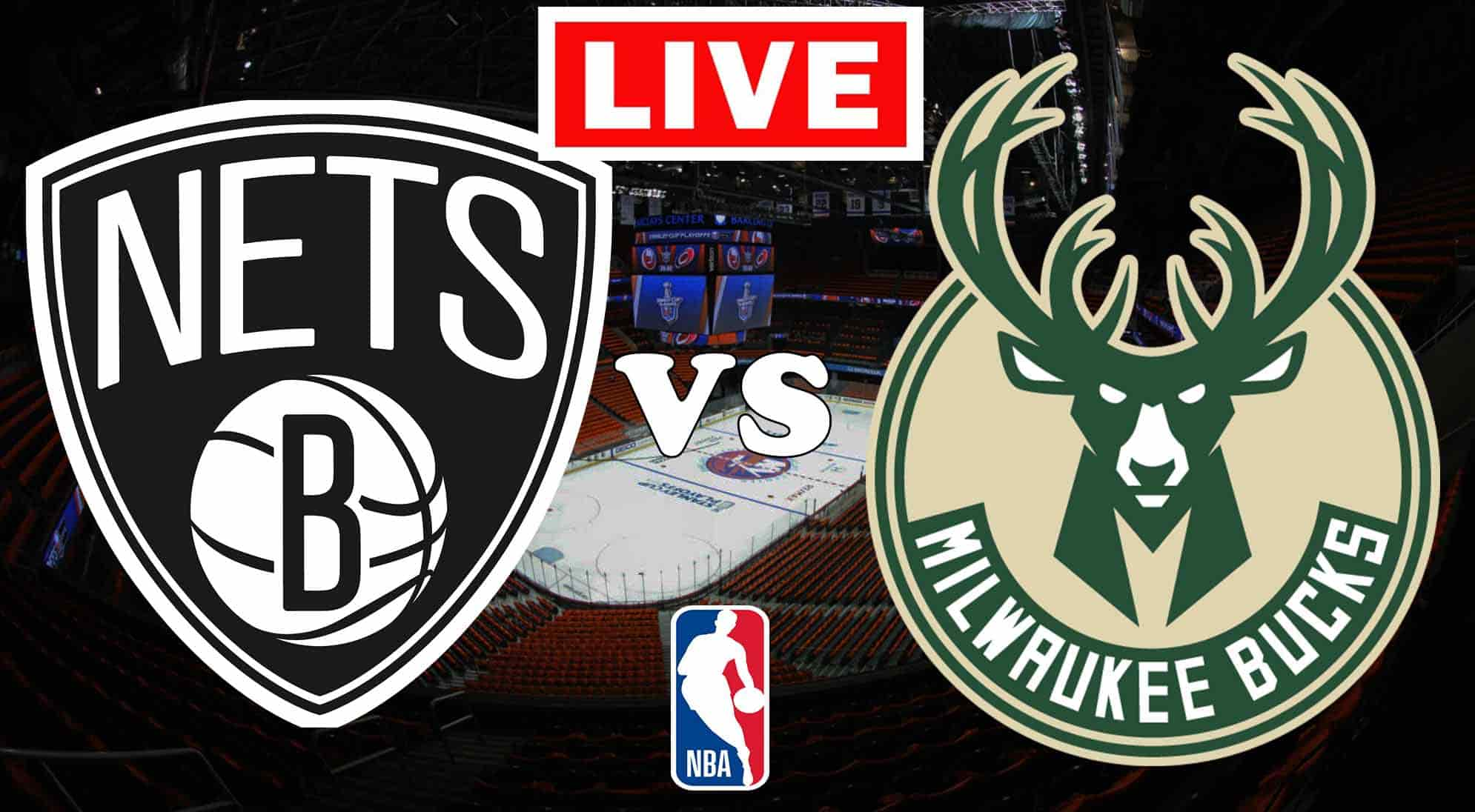 Brooklyn Nets vs. Milwaukee Bucks EN VIVO partido gratis de la NBA.