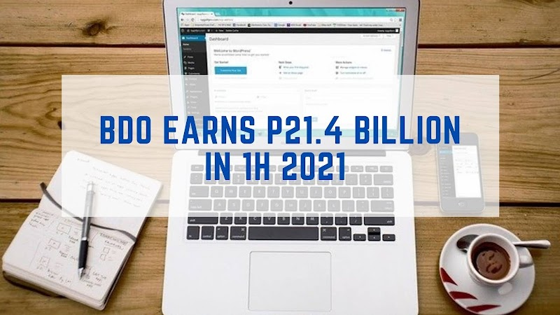 BDO records 21.4B earnings in the first half of 2021