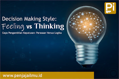 Decision Making Style: Feeling vs Thinking