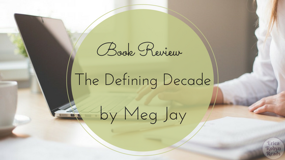 Book Review of The Defining Decade by Meg Jay