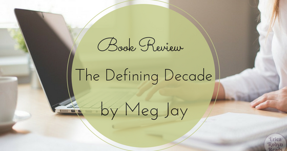 the important years of your life in the defining decade a book by meg jay Thought on meg jay's ted talk and her book defining decade living intentionally in your defining decade such important, life-changing questions meg jay.