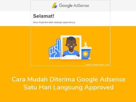 Cara Mudah Diterima Google Adsense 1 Hari Langsung Approved 100% Work