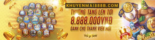 thưởng 100% tiền nạp vào khi chơi slot game tại nhà cái 888b