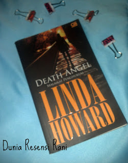 Resensi Novel Terjemahaan: Malaikat Penghukum; Death Angel By. Linda Howard