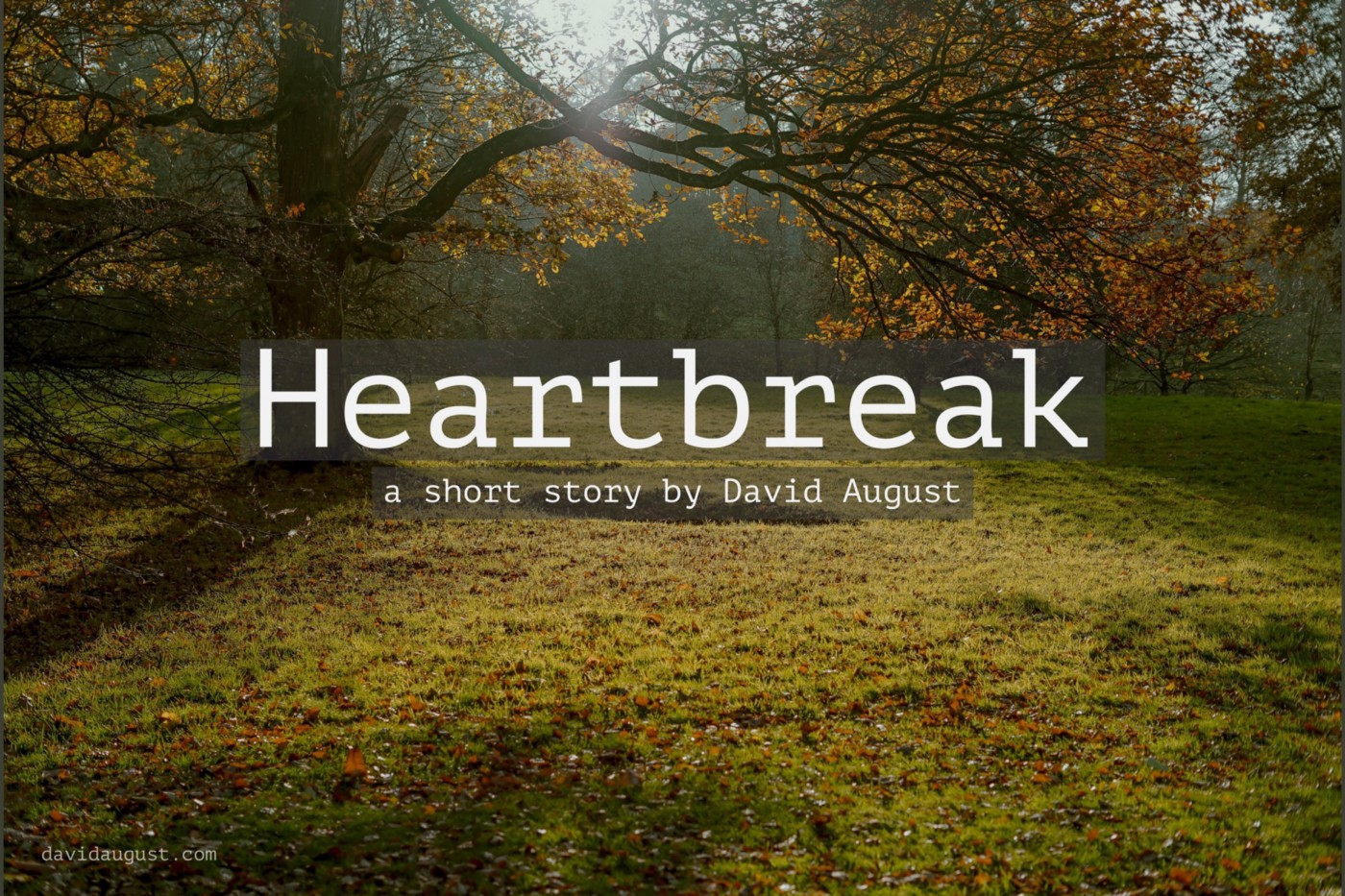 cover image for the story Heartbreak by David August - a tree in a field surrounded by trees