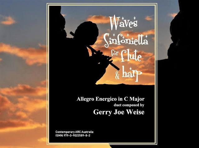 Gerry Joe Weise, Waves Sinfonietta for Flute and Harp.