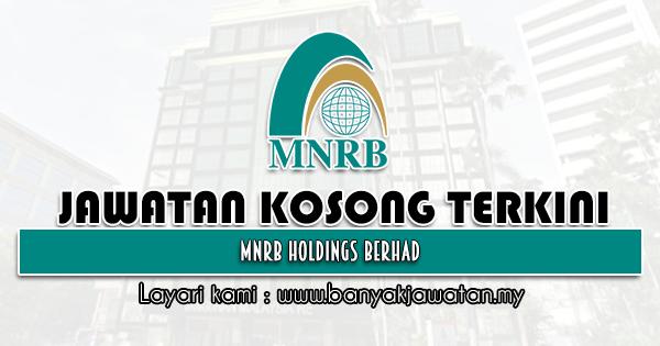 Jawatan Kosong 2021 di MNRB Holdings Berhad