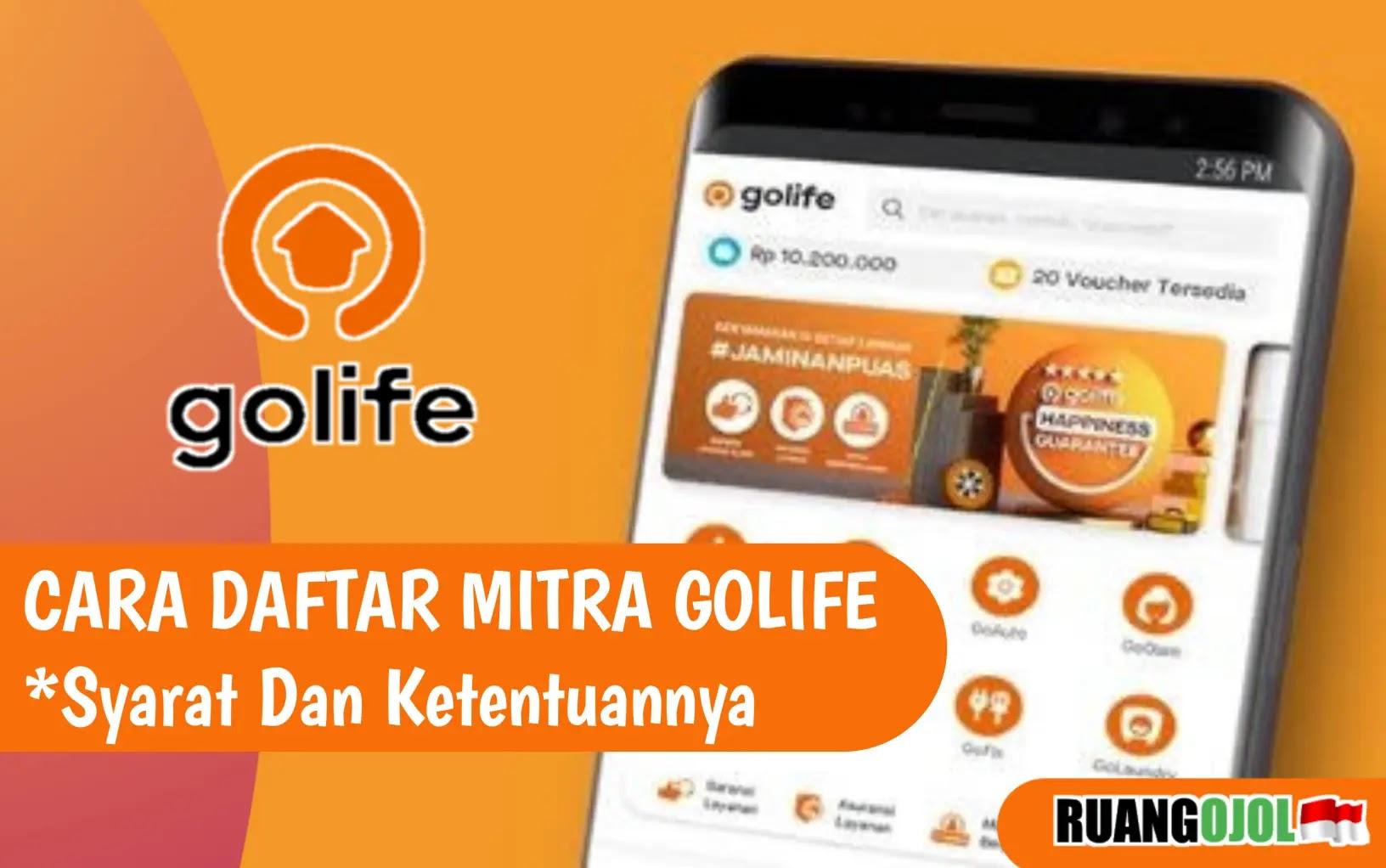 Cara Daftar Mitra GoLife   Berikut Syarat dan Ketentuannya
