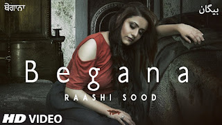 Begana By Raashi Sood Download Punjabi Video