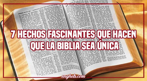 7 hechos fascinantes que hacen que la Biblia sea única
