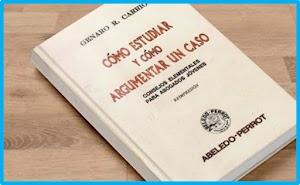 ▷▷ Cómo estudiar y cómo argumentar un caso de Genaro R. Carrió