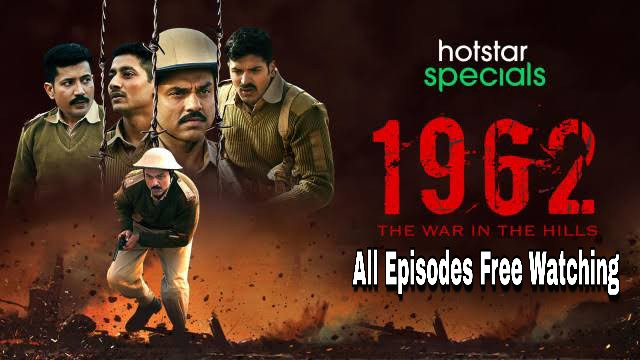 1962: The War in the Hills (2021) Full Episodes Watch | Download - AHtnessPics