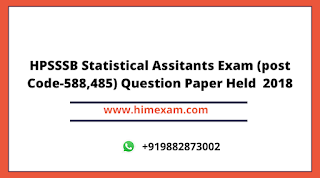 HPSSSB Statistical Assitants Exam (post Code-588,485) Question Paper Held  2018