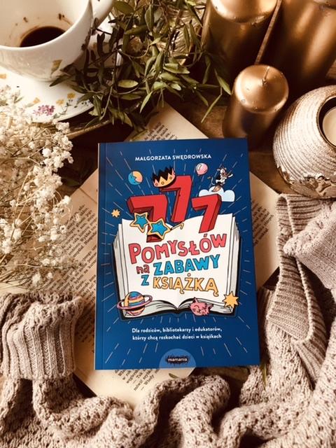 Małgorzata Swędrowska, 777 pomysłów na zabawy z książką