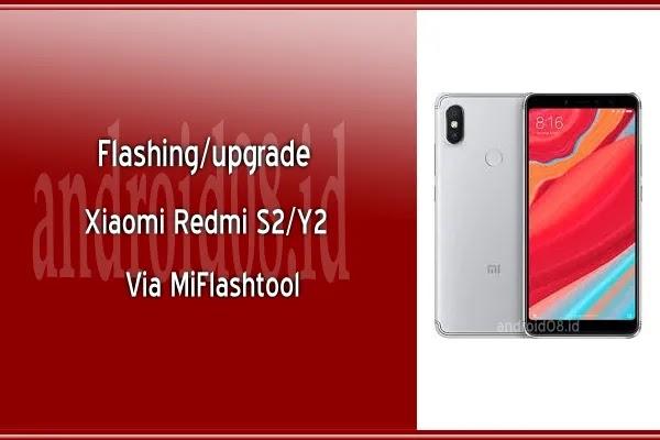 Flashing/Upgrade Xiaomi Redmi S2/Y2 MIUI Global V10 3 3 0