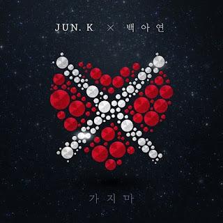 Jun. K (준케이) & Baek A Yeon (백아연) – Don't Go