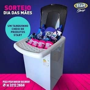 Promoção Start Shop Dia das Mães 2020 Tanquinho Cheio Produtos - Start Química