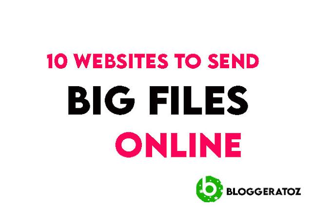 10 Websites to Send Big Files Online
