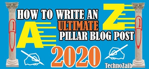 How to write an ultimate Pillar Blog Post in 2020