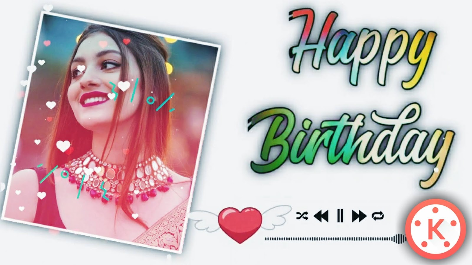 The Best Avee Player Happy Birthday Template Download Free For Kinemaster Images