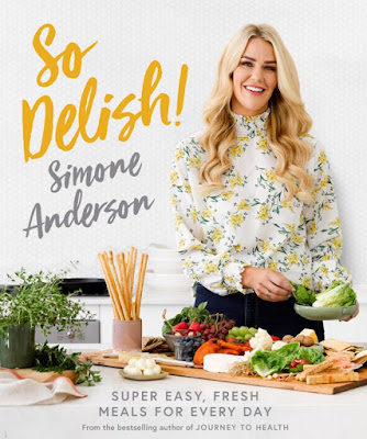 So Delish!: Super Dasy, Fresh Meals for Every Day