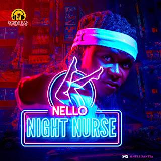 Nello - Night Nurse (Audio MP3)