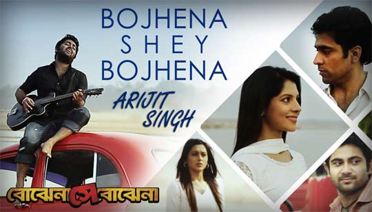 Bojhena Se Bojhena by Arijit Singh