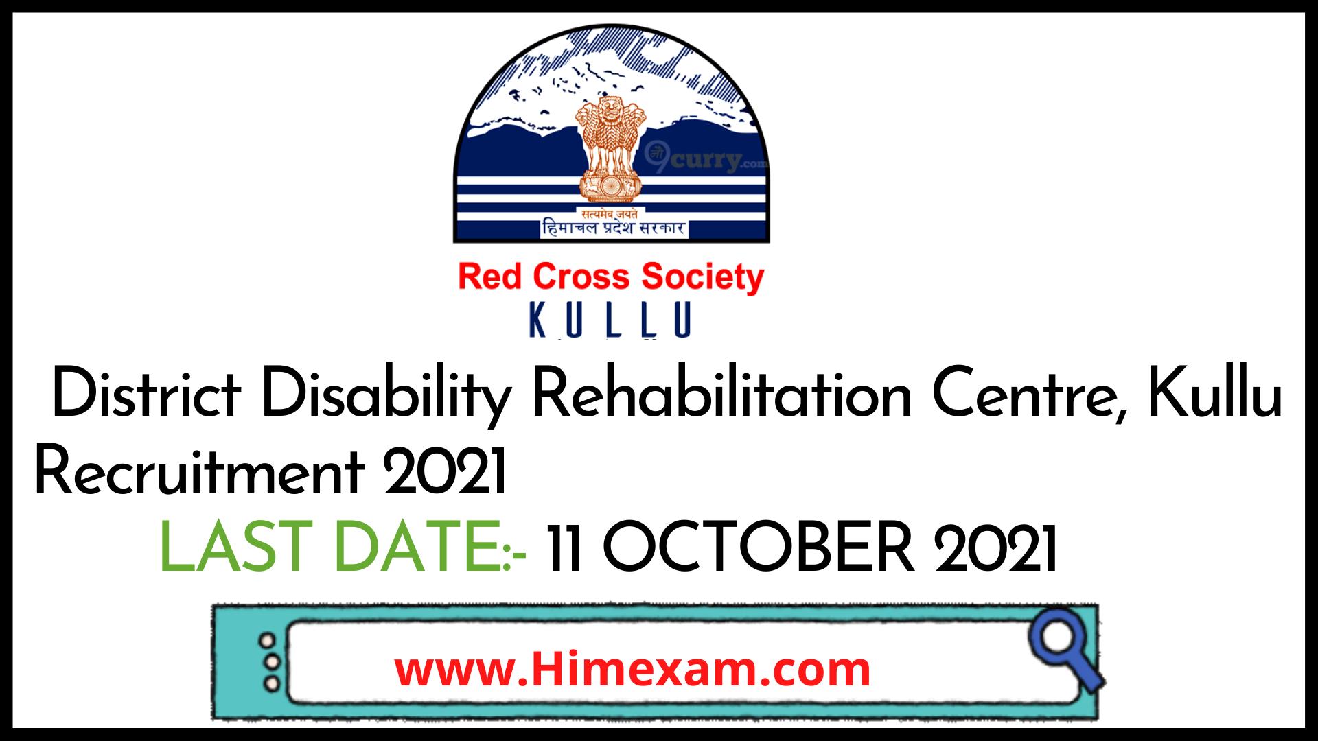 District Disability Rehabilitation Centre, Kullu Recruitment 2021