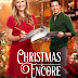 "Christmas Encore - a Hallmark Channel Original ""Countdown to Christmas"" Movie starring Maggie Lawson & Brennan Elliott!"