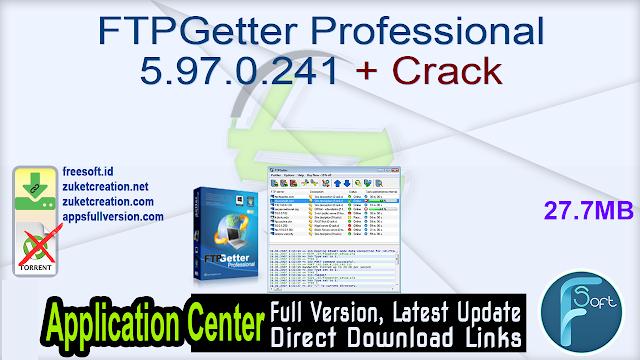 FTPGetter Professional 5.97.0.241 + Crack