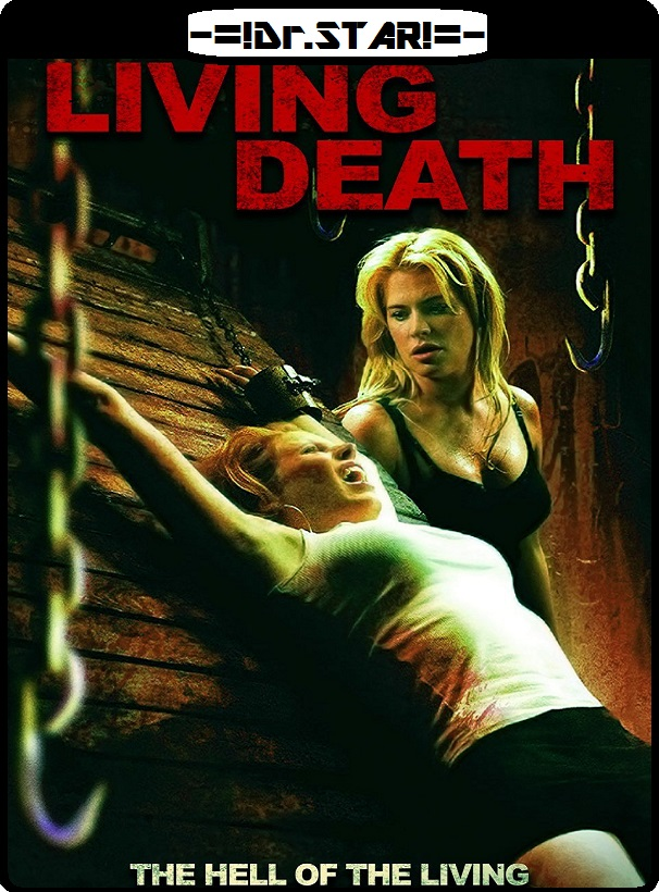 Living Death 2006 UNRATED 480p 250MB