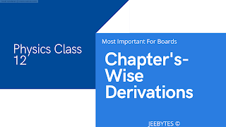 PHYSICS 12: ALL CHAPTER'S DERIVATIONS [PDF]