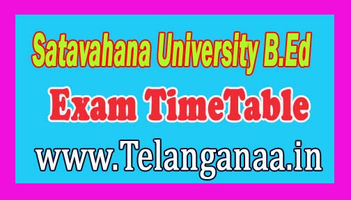 Satavahana University B.Ed 1st 2nd Year Exam TimeTable 2016 Download