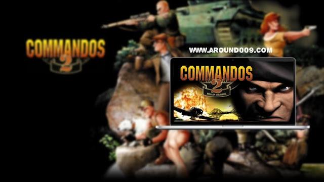تحميل لعبة الاستراتجية كوماندوز Commandos 2 HD للكمبيوتر كاملة برابط مباشر مضغوطة