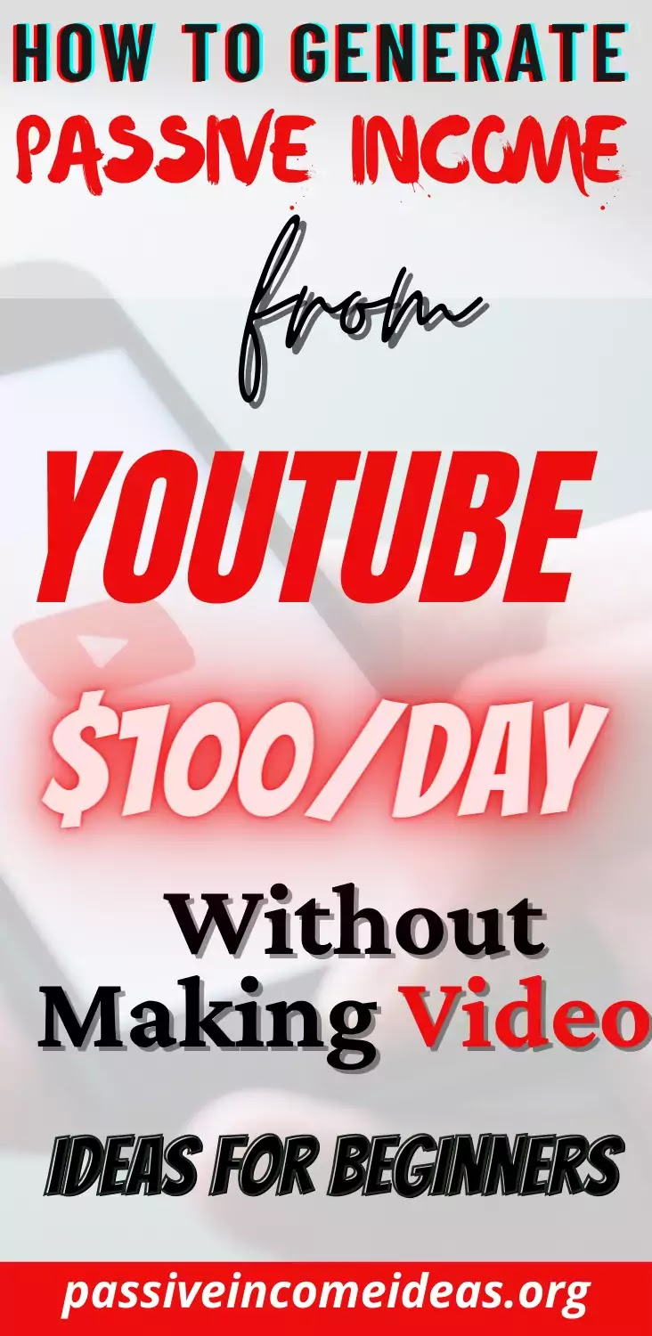 Passive Income From YouTube $100/Day Without Making Videos!