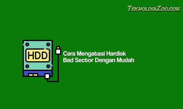 -memperbaiki hardisk bad sector dengan cmd