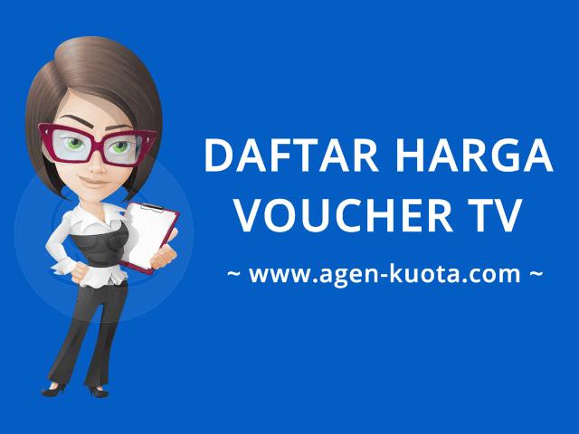 Daftar Harga Voucher TV Prabayar Murah Agen-Kuota.com