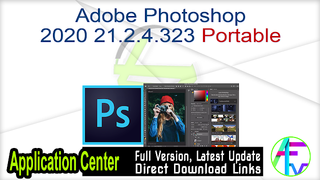 Adobe Photoshop 2020 21.2.4.323 Portable