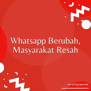 cover Whatsapp Berubah, Masyarakat Resah