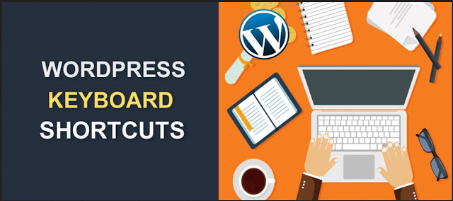 Most Useful Time Saving WordPress Keyboard Shortcuts 2021