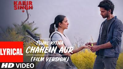Tujhe Kitna Chahein Aur Lyrics Kabir Singh