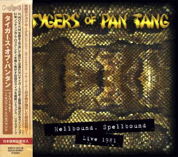 TYGERS OF PAN TANG - Hellbound Spellbound Live 1981 [Japan Edition] (2019) full