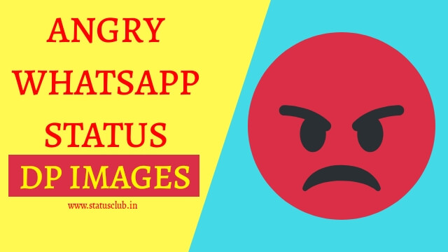Angry Whatsapp Status DP Images Free Download