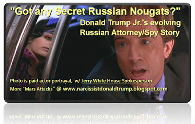 "funny meme: ""Got any Secret Russian Nougats?""                                  Donald Trump Jr.'s evolving                                  Russian Attorney/Spy Story   Now the Russian Spy says Trump Jr. Asked First. WTF?"