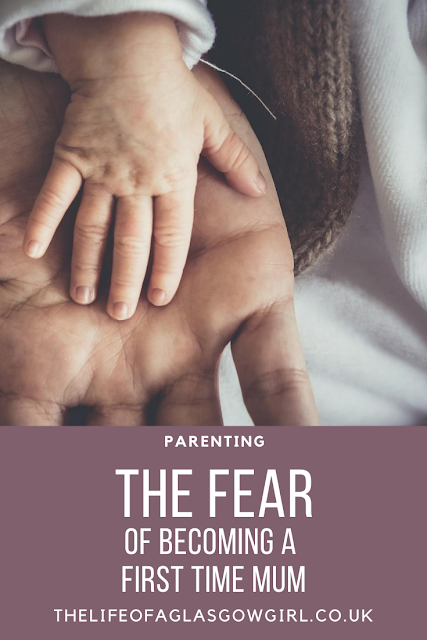Pinterest Graphic for The Fear of Becoming a First Time Mum blog post on Thelifeofaglasgowgirl.co.uk
