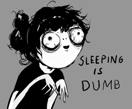 http://hannahhillam.deviantart.com/art/Sleeping-Is-Dumb-298063643