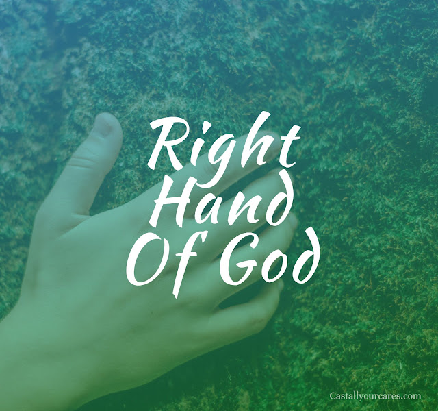 what is the meaning of right hand of God, Significance of right hand of God