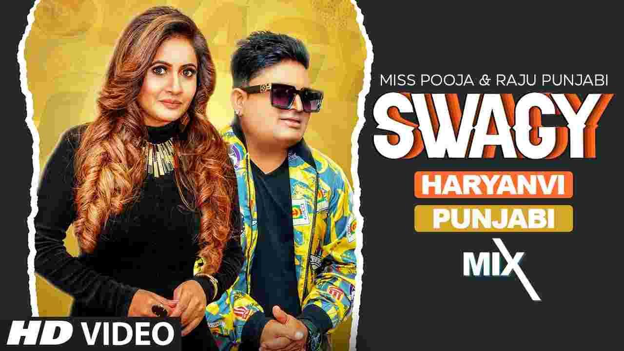 Swagy lyrics Miss Pooja x Raju Punjabi Punjabi Song