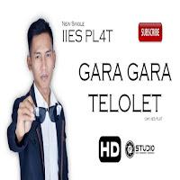Lirik Lagu Iies Pl4t Gara-Gara Telolet