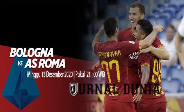 Prediksi Bologna vs Roma , Minggu 13 Desember 2020 Pukul 21.00 WIB